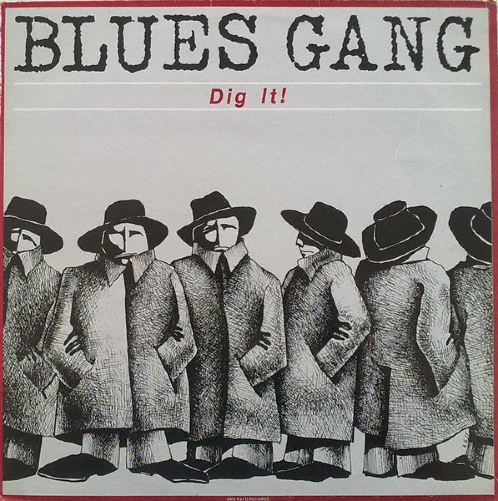 Dig It (1984 Blues Gang)