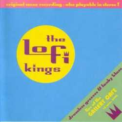 THE LO-FI KINGS AT THE GALLERY (2002)